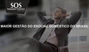 A maior gestão do eSocial Doméstico do Brasil